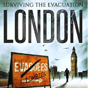 "Free Kindle Ebook ""Surviving The Evacuation: London"" by Frank Tayell"