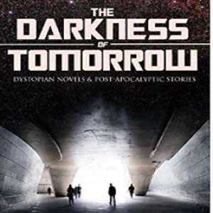 "Free Sci-fi book collection ""The Darkness of Tomorrow"""
