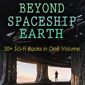 "Free Sci-fi book collection ""Beyond Spaceship Earth"""