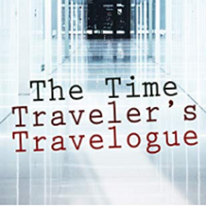"Free book set ""The Time Traveler's Travelogue: Sci-Fi Collection"""