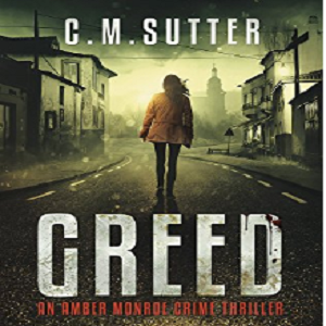 "Free Kindle Ebook ""Greed"" by C.M. Sutter"