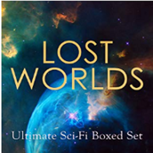 "Free book set for Kindle devices ""LOST WORLDS: Ultimate Sci-Fi Boxed Set"""